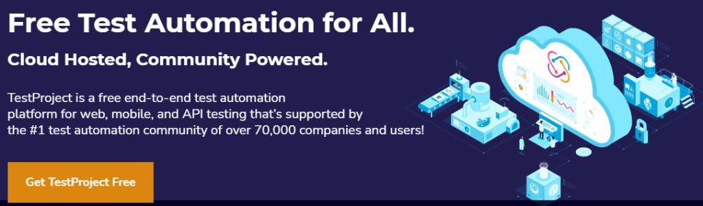 TestProject Free Test Automation Platform
