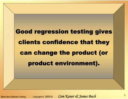 Good regression testing