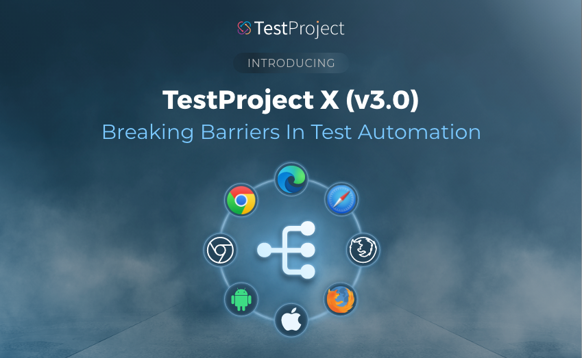 Announcing TestProject X – Breaking Barriers in Test Automation
