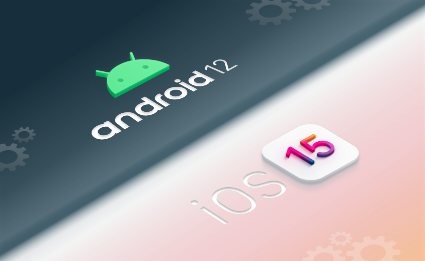 iOS 15 and Android 12: Testing on New Operating Systems