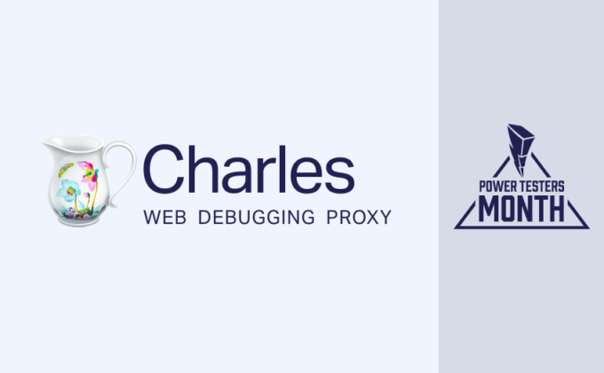 Tester's Month Story – A Complete Guide To Set up Charles Proxy Tool In Any QA Environment