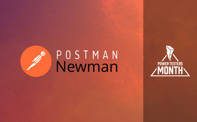 Tester's Month Story - Tips And Tricks For Automation Using Postman